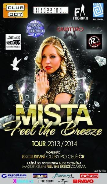 Mista a jeji turne 2013/2014 po exkluzivnich klubech